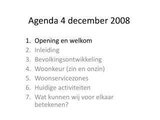 Agenda 4 december 2008