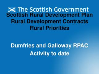Scottish Rural Development Plan Rural Development Contracts Rural Priorities