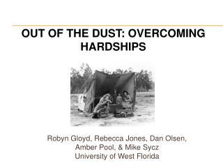 Robyn Gloyd, Rebecca Jones, Dan Olsen, Amber Pool, & Mike Sycz University of West Florida