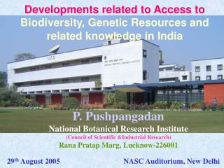 Developments related to Access to  Biodiversity, Genetic Resources and related knowledge in India