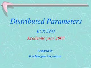 Distributed Parameters
