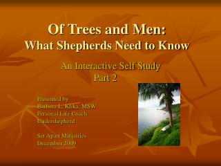 Of Trees and Men:  What Shepherds Need to Know
