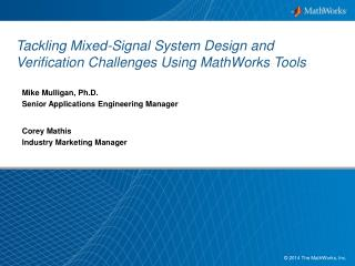 Tackling Mixed-Signal System Design and Verification Challenges Using MathWorks Tools