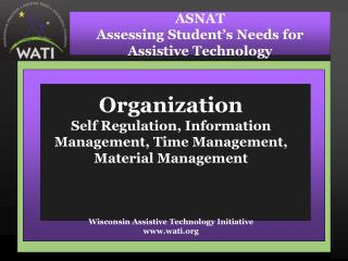 ASNAT Assessing Student�s Needs for Assistive Technology