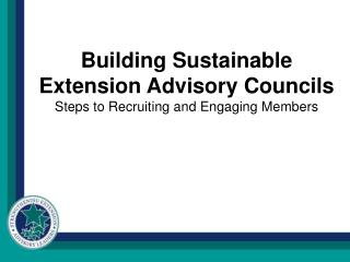 Building Sustainable Extension Advisory Councils Steps to Recruiting and Engaging Members
