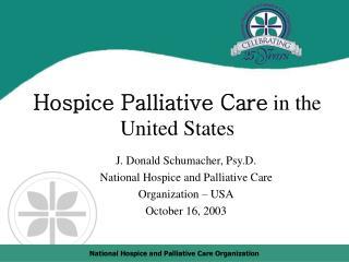 Hospice Palliative Care  in the United States