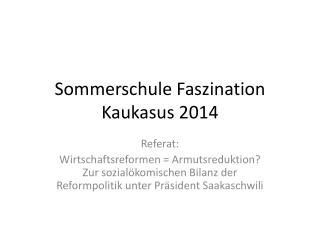 Sommerschule Faszination Kaukasus 2014
