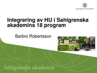 Integrering av HU i Sahlgrenska akademins 18 program