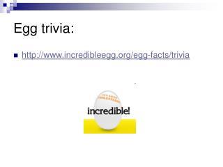 Egg trivia: