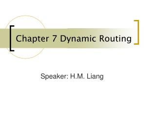 Chapter 7 Dynamic Routing