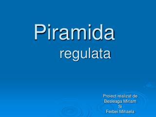 Piramida regulata
