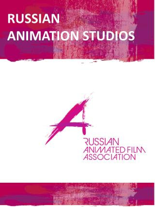 RUSSIAN ANIMATION STUDIOS