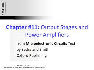 Chapter #11:  Output Stages and Power Amplifiers