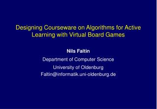 Designing Courseware on Algorithms for Active Learning with Virtual Board Games
