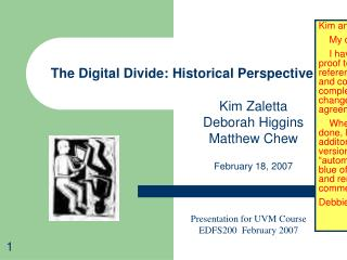 The Digital Divide: Historical Perspective