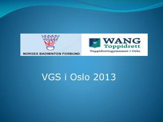 VGS i Oslo  2013