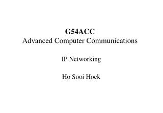 G54ACC Advanced Computer Communications