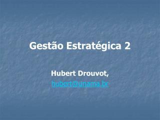 Gestão Estratégica 2