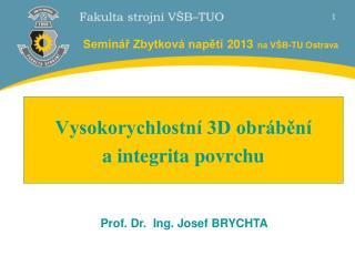 Seminář Zbytková napětí 2013 na VŠB-TU Ostrava