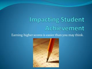 Impacting Student Achievement