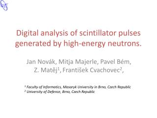 Digital  analysis of scintillator pulses generated  by  high - energy neutrons .