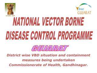 District wise VBD situation and containment  measures being undertaken
