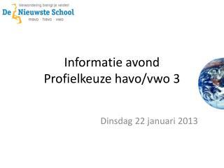 Informatie avond Profielkeuze havo / vwo  3