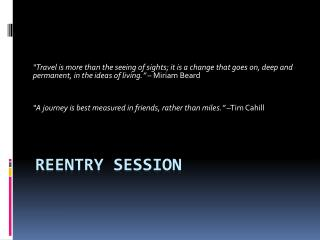 Reentry Session