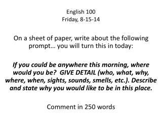 English 100 Friday, 8-15-14