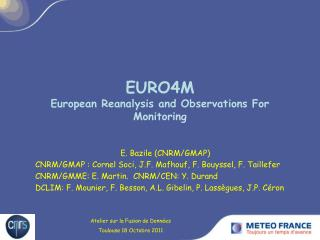 EURO4M European Reanalysis and Observations For Monitoring