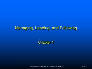 Managing, Leading, and Following Chapter 1