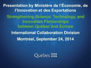 Presentation by Ministère de l'Économie, de l'Innovation et des Exportations