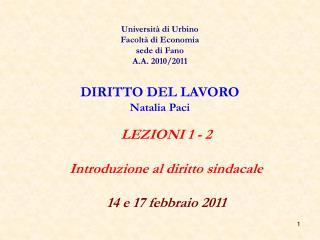 LEZIONI 1 - 2 Introduzione al diritto sindacale 14 e 17 febbraio 2011