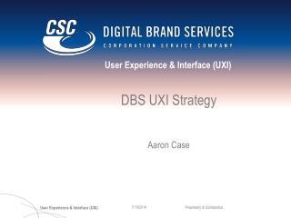 DBS UXI Strategy