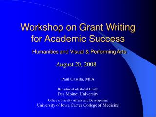 Workshop on Grant Writing  for Academic Success Humanities and Visual & Performing Arts