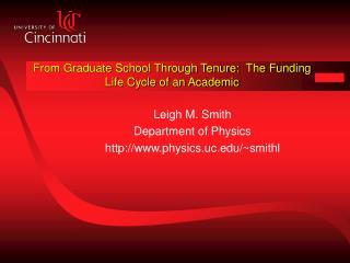 From Graduate School Through Tenure:  The Funding  Life Cycle of an Academic