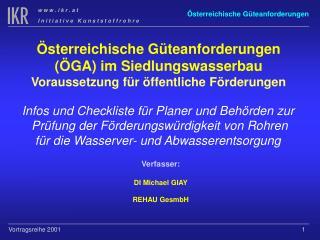 Österreichische Güteanforderungen (ÖGA) im Siedlungswasserbau