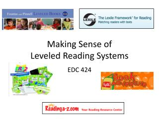 Making Sense of  Leveled Reading Systems