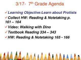 3/17-  7 th  Grade Agenda