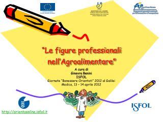 """Le figure professionali nell'Agroalimentare"""