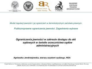 postanowienie z dnia 16 kwietnia 2013 r. sygn. akt I OSK 91/13