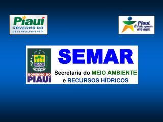 SEMAR Secretaria do MEIO AMBIENTE e  RECURSOS HÍDRICOS