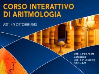Dott. Sergio Agosti Cardiologo Osp. San Giacomo  Novi Ligure