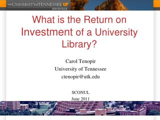 What is the Return on  Investment  of a University Library?