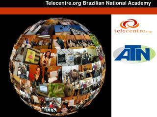 Telecentre Brazilian National Academy