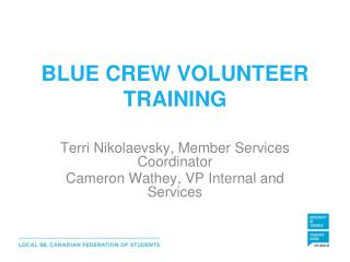 BLUE CREW VOLUNTEER TRAINING