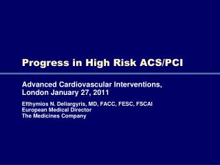 Progress in High Risk ACS/PCI