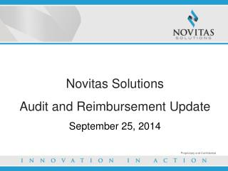 Novitas Solutions Audit and Reimbursement Update September 25, 2014