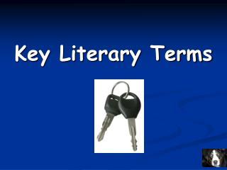 Key Literary Terms