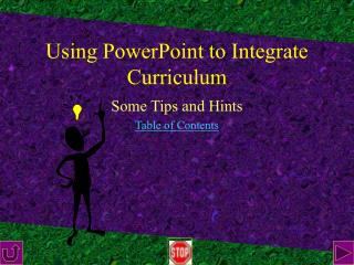 Using PowerPoint to Integrate Curriculum